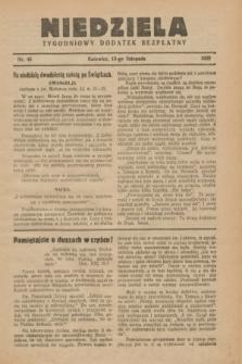 Niedziela : tygodniowy dodatek bezpłatny.1932, nr 45 (13 listopada)