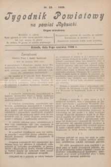 Tygodnik Powiatowy na powiat Rybnicki : organ urzędowy.1928, nr 23 (9 czerwca)