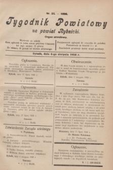 Tygodnik Powiatowy na powiat Rybnicki : organ urzędowy.1928, nr 31 (4 sierpnia)