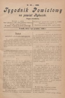 Tygodnik Powiatowy na powiat Rybnicki : organ urzędowy.1928, nr 48 (1 grudnia)
