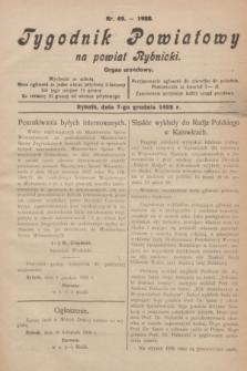 Tygodnik Powiatowy na powiat Rybnicki : organ urzędowy.1928, nr 49 (7 grudnia)