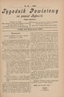 Tygodnik Powiatowy na powiat Rybnicki : organ urzędowy.1929, nr 13 (30 marca)