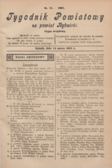 Tygodnik Powiatowy na powiat Rybnicki : organ urzędowy.1931, nr 11 (14 marca)