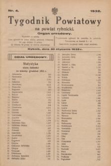 Tygodnik Powiatowy na powiat rybnicki : organ urzędowy.1932, nr 4 (30 stycznia)