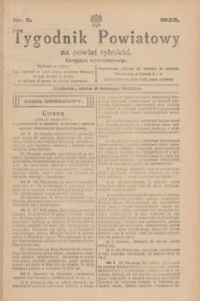 Tygodnik Powiatowy na powiat rybnicki : organ urzędowy.1932, nr 5 (6 lutego)