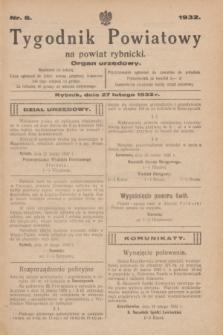 Tygodnik Powiatowy na powiat rybnicki : organ urzędowy.1932, nr 8 (27 lutego)
