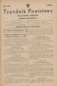 Tygodnik Powiatowy na powiat rybnicki : organ urzędowy.1932, nr 20 (21 maja)