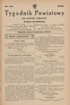 Tygodnik Powiatowy na powiat rybnicki : organ urzędowy.1932, nr 23 (11 czerwca)