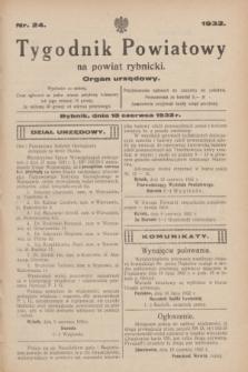 Tygodnik Powiatowy na powiat rybnicki : organ urzędowy.1932, nr 24 (18 czerwca)