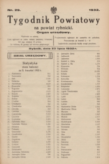 Tygodnik Powiatowy na powiat rybnicki : organ urzędowy.1932, nr 29 (23 lipca)