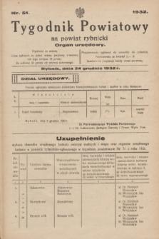Tygodnik Powiatowy na powiat rybnicki : organ urzędowy.1932, nr 51 (24 grudnia)