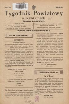 Tygodnik Powiatowy na Powiat Rybnicki : Organ urzędowy.1934, nr 1 (6 stycznia)
