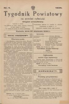 Tygodnik Powiatowy na powiat rybnicki : organ urzędowy.1934, nr 4 (27 stycznia)