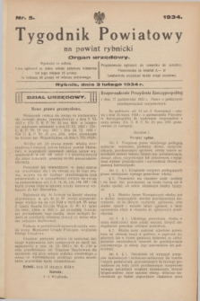 Tygodnik Powiatowy na powiat rybnicki : organ urzędowy.1934, nr 5 (3 lutego)