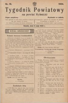 Tygodnik Powiatowy na Powiat Rybnicki : Organ urzędowy.1934, nr 18 (5 maja)