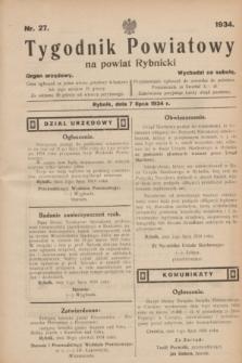 Tygodnik Powiatowy na powiat Rybnicki : organ urzędowy.1934, nr 27 (7 lipca)