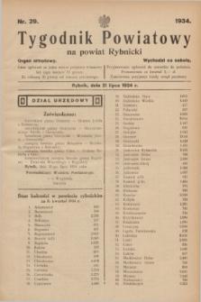 Tygodnik Powiatowy na powiat Rybnicki : organ urzędowy.1934, nr 29 (21 lipca)
