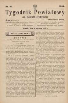 Tygodnik Powiatowy na powiat Rybnicki : organ urzędowy.1934, nr 33 (18 sierpnia)