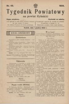 Tygodnik Powiatowy na Powiat Rybnicki : Organ urzędowy.1934, nr 48 (1 grudnia)