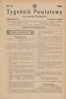 Tygodnik Powiatowy na powiat Rybnicki : organ urzędowy.1934, nr 51 (22 grudnia)