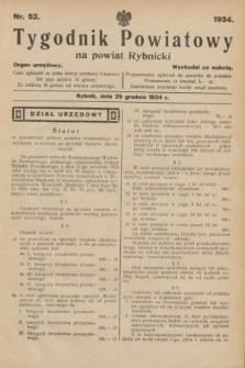 Tygodnik Powiatowy na powiat Rybnicki : organ urzędowy.1934, nr 52 (29 grudnia 1934)