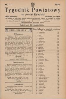 Tygodnik Powiatowy na powiat Rybnicki : organ urzędowy.1936, nr 17 (25 kwietnia)