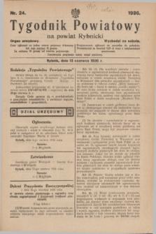 Tygodnik Powiatowy na powiat Rybnicki : organ urzędowy.1936, nr 24 (13 czerwca)
