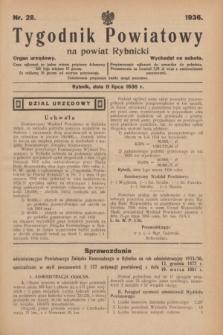 Tygodnik Powiatowy na powiat Rybnicki : organ urzędowy.1936, nr 28 (11 lipca)
