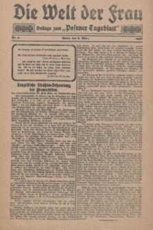 """Die Welt der Frau : Beilage zum """"Posener Tageblatt"""".1927, Nr. 5 (6 März)"""