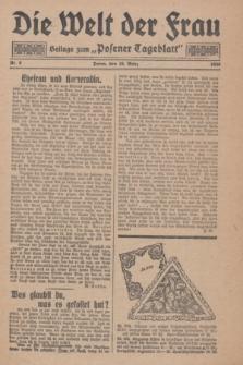 """Die Welt der Frau : Beilage zum """"Posener Tageblatt"""".1930, Nr. 6 (16 März)"""