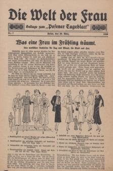 """Die Welt der Frau : Beilage zum """"Posener Tageblatt"""".1930, Nr. 7 (30 März)"""