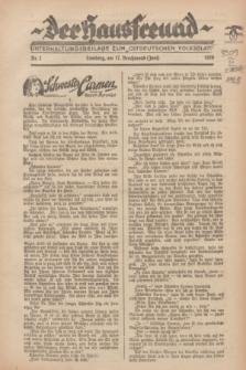 """Der Hausfreund : Unterhaltungsbeilage zum """"Ostdeutschen Volksblatt"""".1928, Nr. 1 (17 Brachmond [Juni])"""