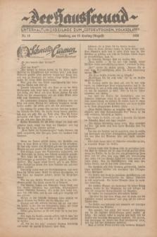"""Der Hausfreund : Unterhaltungsbeilage zum """"Ostdeutschen Volksblatt"""".1928, Nr. 10 (19 Ernting [August])"""
