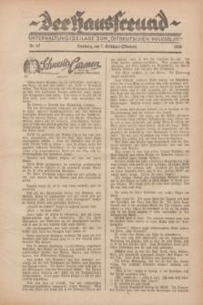 """Der Hausfreund : Unterhaltungsbeilage zum """"Ostdeutschen Volksblatt"""".1928, Nr. 17 (7 Gilbhart [Oktober])"""