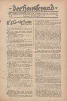 """Der Hausfreund : Unterhaltungsbeilage zum """"Ostdeutschen Volksblatt"""".1928, Nr. 22 (11 Nebelung [November])"""