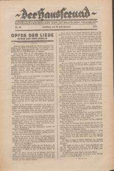 """Der Hausfreund : Unterhaltungsbeilage zum """"Ostdeutschen Volksblatt"""".1931, Nr. 29 (26 Heuert [Juli])"""