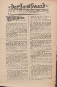 """Der Hausfreund : Unterhaltungsbeilage zum """"Ostdeutschen Volksblatt"""".1931, Nr. 47 (29 Nebelung [November])"""