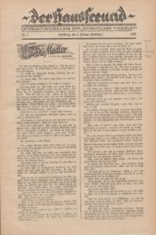 """Der Hausfreund : Unterhaltungsbeilage zum """"Ostdeutschen Volksblatt"""".1932, Nr. 1 (1 Hartung [Jänner])"""