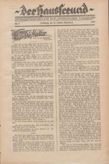 """Der Hausfreund : Unterhaltungsbeilage zum """"Ostdeutschen Volksblatt"""".1932, Nr. 4 (24 Hartung [Jänner])"""