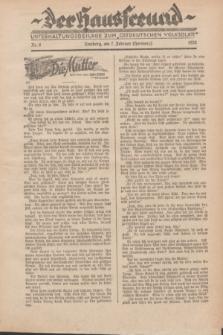 """Der Hausfreund : Unterhaltungsbeilage zum """"Ostdeutschen Volksblatt"""".1932, Nr. 6 (7 Hornung [Februar])"""