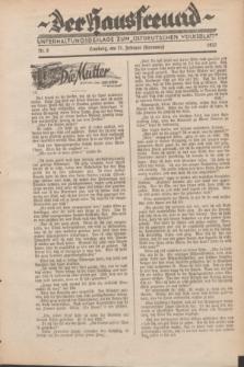 """Der Hausfreund : Unterhaltungsbeilage zum """"Ostdeutschen Volksblatt"""".1932, Nr. 8 (21 Hornung [Februar])"""