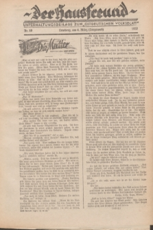 """Der Hausfreund : Unterhaltungsbeilage zum """"Ostdeutschen Volksblatt"""".1932, Nr. 10 (6 Lenzmond [März])"""
