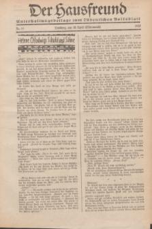 """Der Hausfreund : Unterhaltungsbeilage zum """"Ostdeutschen Volksblatt"""".1932, Nr. 15 (10 Ostermond [April])"""