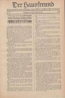 """Der Hausfreund : Unterhaltungsbeilage zum """"Ostdeutschen Volksblatt"""".1932, Nr. 19 (8 Wonnemond [Mai])"""