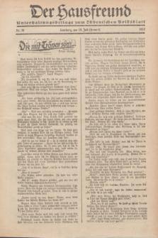 """Der Hausfreund : Unterhaltungsbeilage zum """"Ostdeutschen Volksblatt"""".1932, Nr. 28 (10 Heuert [Juli])"""