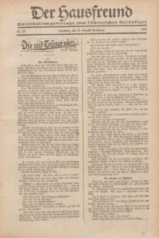 """Der Hausfreund : Unterhaltungsbeilage zum """"Ostdeutschen Volksblatt"""".1932, Nr. 34 (21 Ernting [August])"""