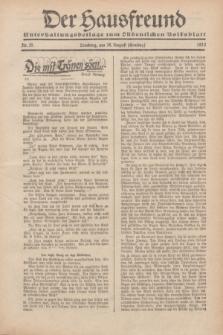 """Der Hausfreund : Unterhaltungsbeilage zum """"Ostdeutschen Volksblatt"""".1932, Nr. 35 (28 Ernting [August])"""