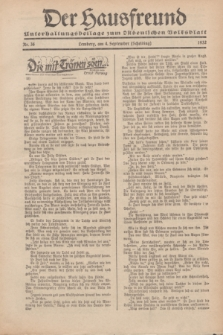 """Der Hausfreund : Unterhaltungsbeilage zum """"Ostdeutschen Volksblatt"""".1932, Nr. 36 (4 Scheiding [September])"""