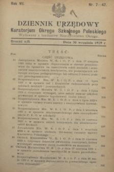 Dziennik Urzędowy Kuratorium Okręgu Szkolnego Poleskiego.R.7, nr 7 (30 września 1929) = nr 47