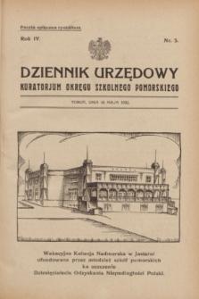 Dziennik Urzędowy Kuratorjum Okręgu Szkolnego Pomorskiego.R.4, nr 5 (10 maja 1932)